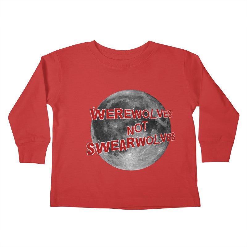 Werewolves not Swearwolves Kids Toddler Longsleeve T-Shirt by Loganferret's Artist Shop