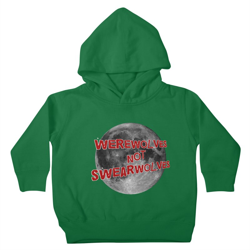 Werewolves not Swearwolves Kids Toddler Pullover Hoody by Loganferret's Artist Shop