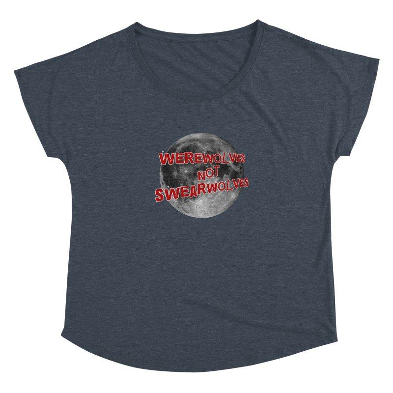 Werewolves not Swearwolves Women's Dolman by Loganferret's Artist Shop
