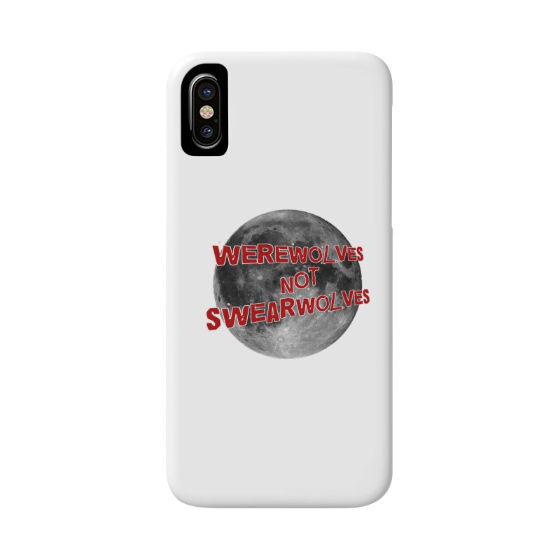 Werewolves not Swearwolves Accessories Phone Case by Loganferret's Artist Shop
