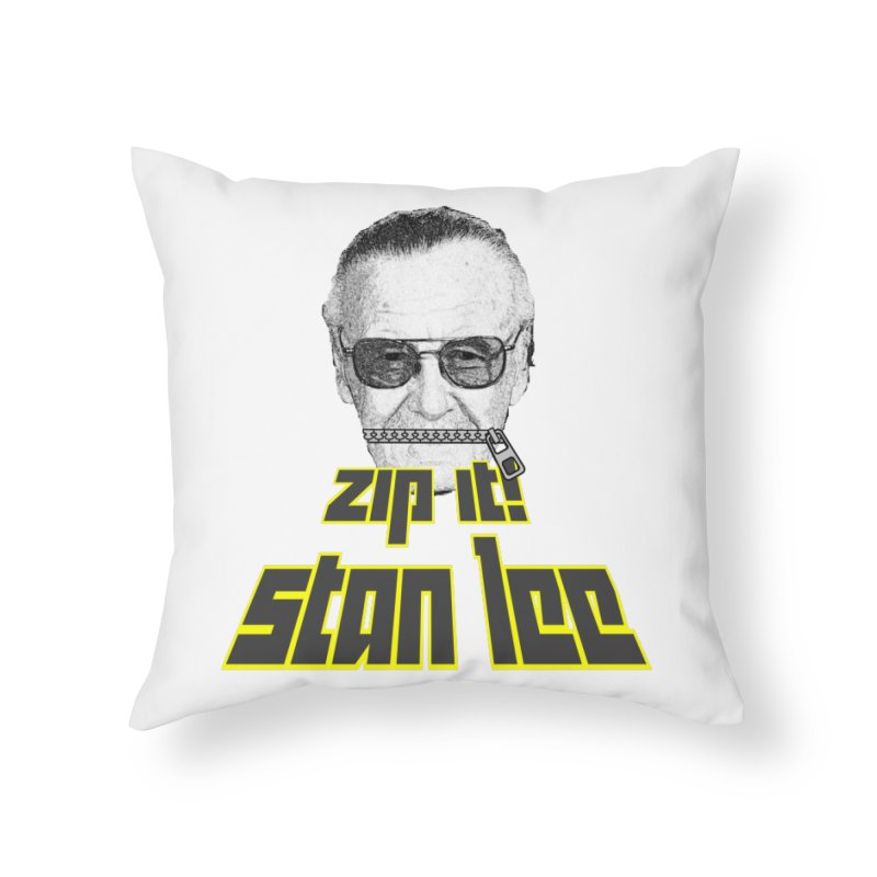Zip it Stan Lee Home Throw Pillow by Loganferret's Artist Shop