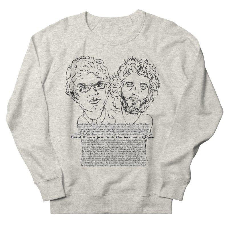 Carol Brown Lyrics, Flight of the conchords Men's French Terry Sweatshirt by Loganferret's Artist Shop