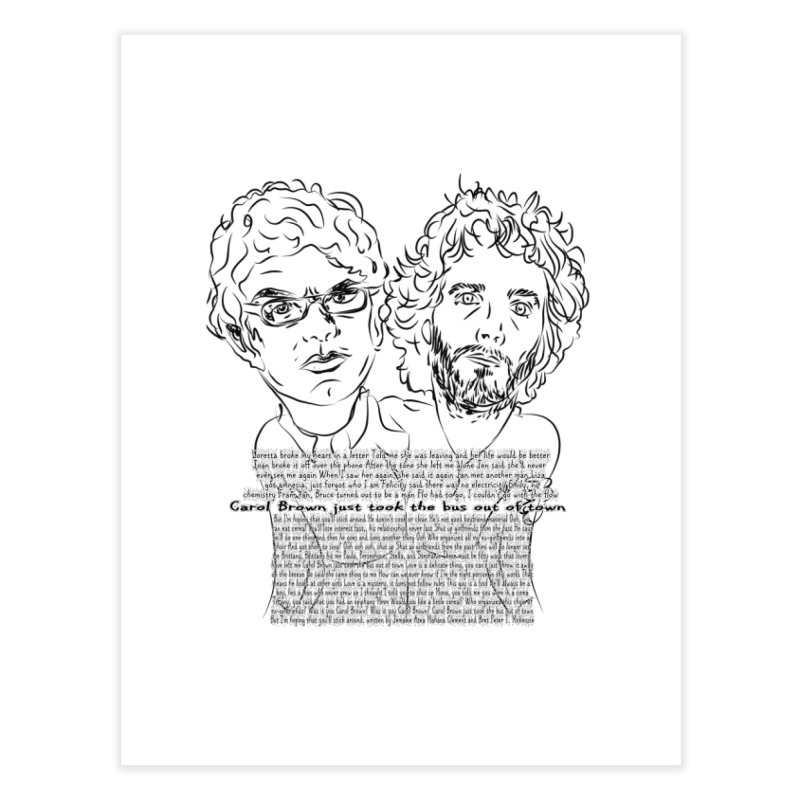 Carol Brown Lyrics, Flight of the conchords Home Fine Art Print by Loganferret's Artist Shop