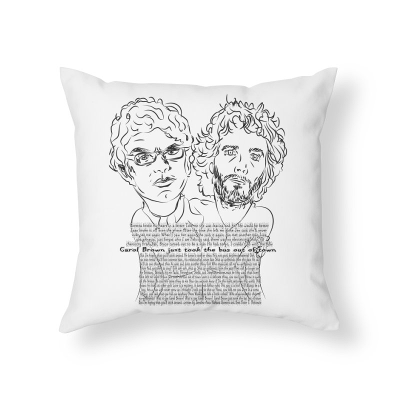 Carol Brown Lyrics, Flight of the conchords Home Throw Pillow by Loganferret's Artist Shop