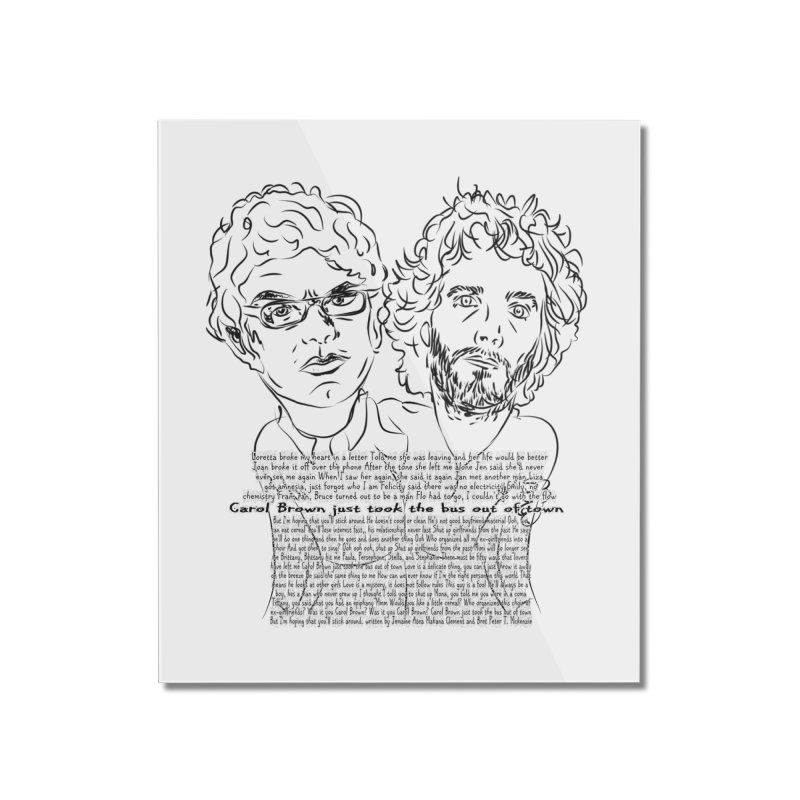 Carol Brown Lyrics, Flight of the conchords Home Mounted Acrylic Print by Loganferret's Artist Shop