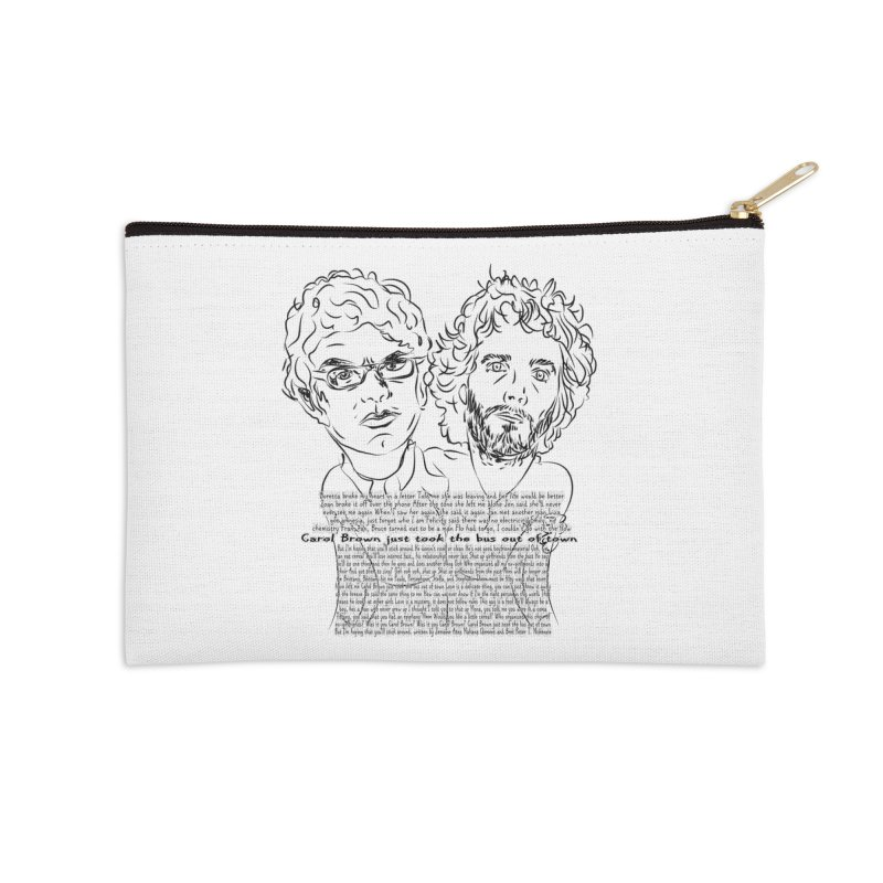 Carol Brown Lyrics, Flight of the conchords Accessories Zip Pouch by Loganferret's Artist Shop