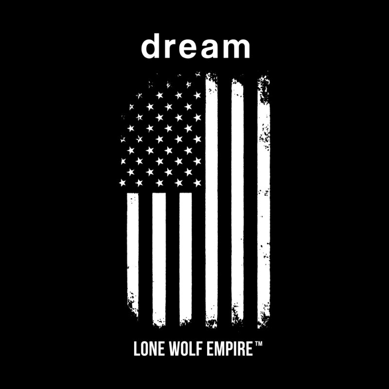 American Dreams None  by Lonewolfempire's Artist Shop