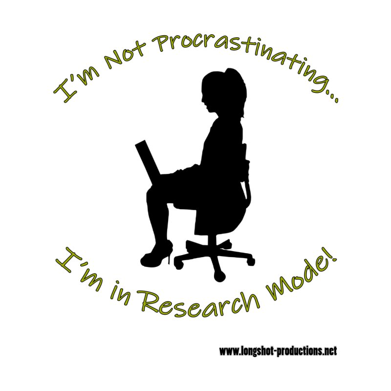 I'm Not Procrastinating...I'm in Research Mode!  (Websurfing Woman) Women's Longsleeve T-Shirt by Author Centric Designs By Longshot Productions