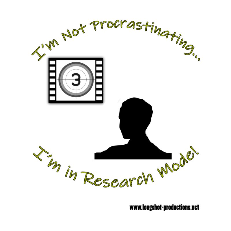 I'm Not Procrastinating...I'm in Research Mode! (Man 1) Women's Longsleeve T-Shirt by Author Centric Designs By Longshot Productions