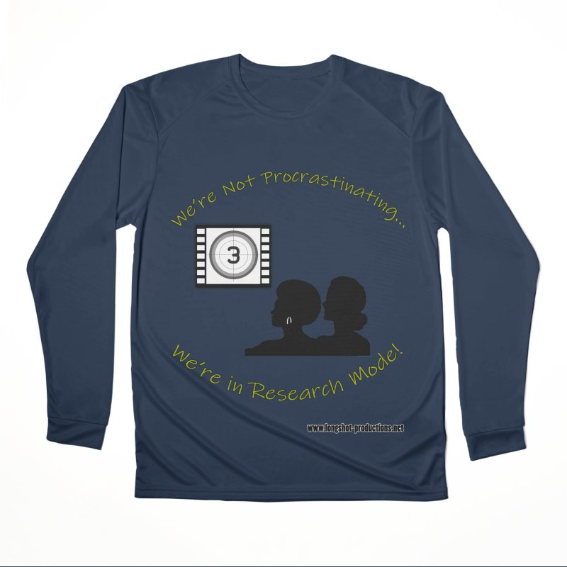 We're Not Procrastinating...We're in Research Mode! (Ladies Night) Women's Longsleeve T-Shirt by Author Centric Designs By Longshot Productions