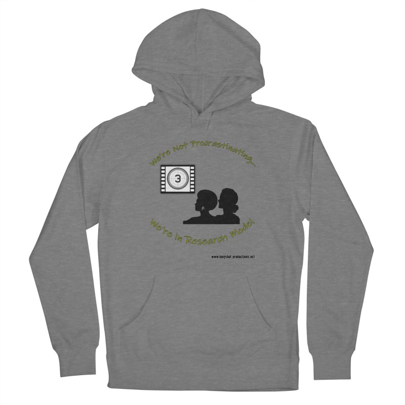 We're Not Procrastinating...We're in Research Mode! (Ladies Night) Women's Pullover Hoody by Author Centric Designs By Longshot Productions