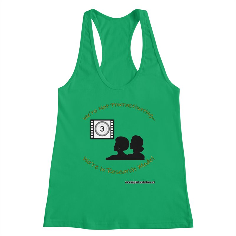 We're Not Procrastinating...We're in Research Mode! (Ladies Night) Women's Tank by Author Centric Designs By Longshot Productions