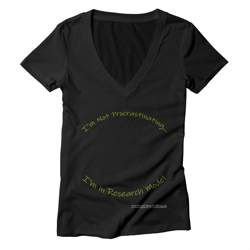 I'm Not Procrastinating...I'm in Research Mode! (Reading Woman) Women's V-Neck by Author Centric Designs By Longshot Productions