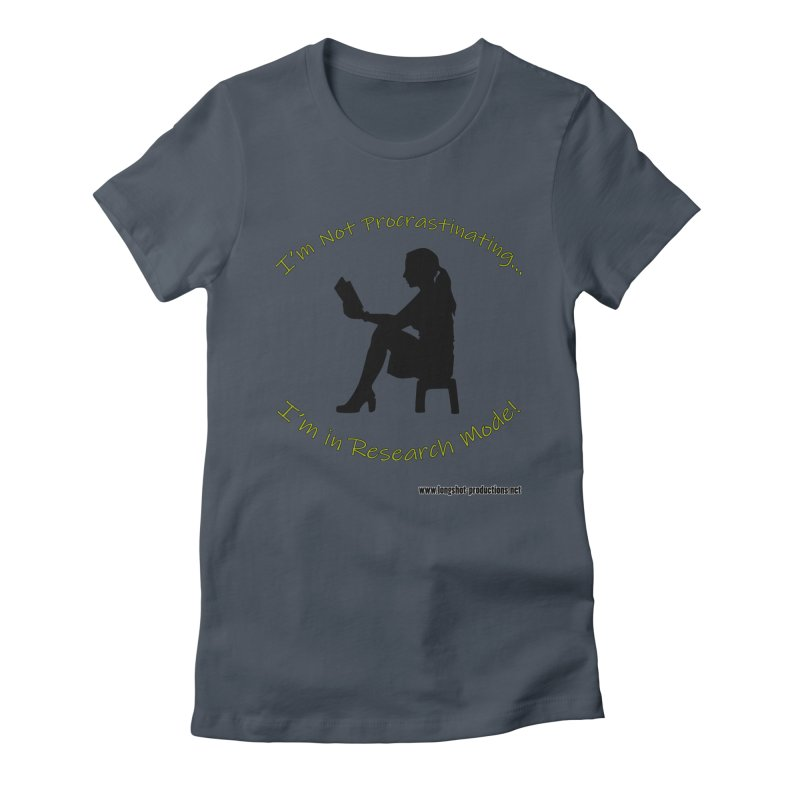 I'm Not Procrastinating...I'm in Research Mode! (Reading Woman) Women's T-Shirt by Author Centric Designs By Longshot Productions