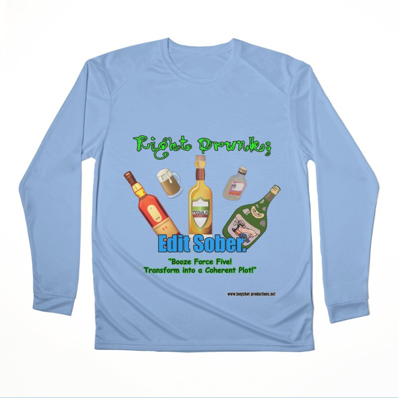 Write Drunk; Edit Sober Women's Longsleeve T-Shirt by Author Centric Designs By Longshot Productions
