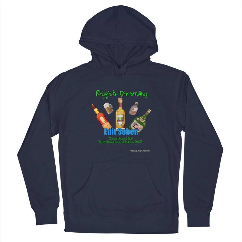 Write Drunk; Edit Sober Men's Pullover Hoody by Author Centric Designs By Longshot Productions