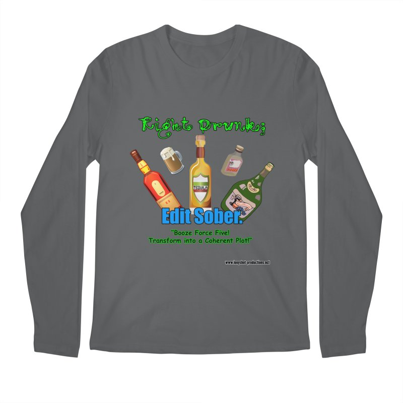 Write Drunk; Edit Sober Men's Longsleeve T-Shirt by Author Centric Designs By Longshot Productions