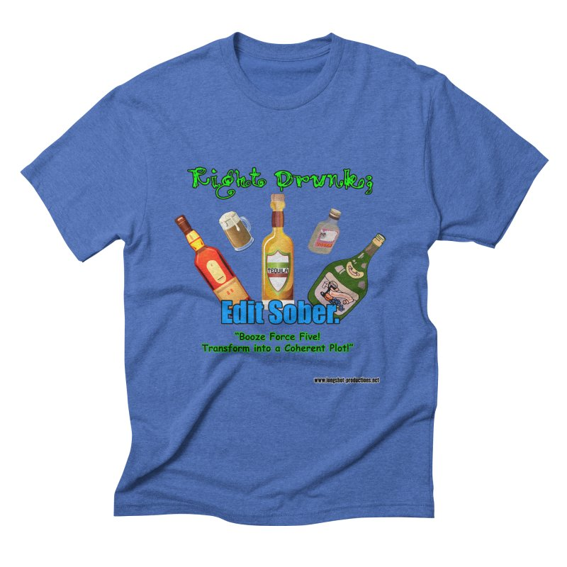 Write Drunk; Edit Sober Men's T-Shirt by Author Centric Designs By Longshot Productions