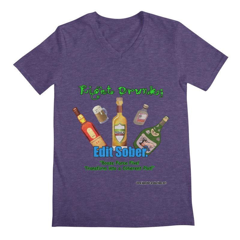 Write Drunk; Edit Sober Men's V-Neck by Author Centric Designs By Longshot Productions