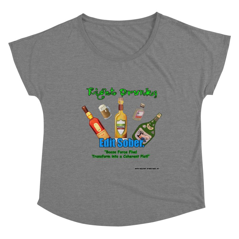 Write Drunk; Edit Sober Women's Scoop Neck by Author Centric Designs By Longshot Productions