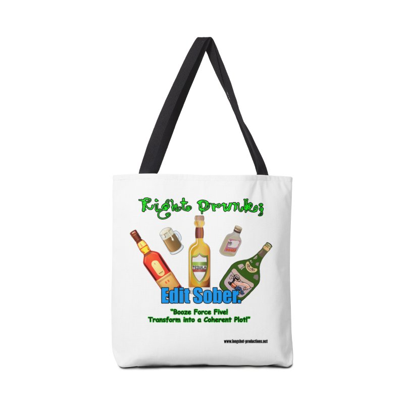 Write Drunk; Edit Sober Accessories Bag by Author Centric Designs By Longshot Productions