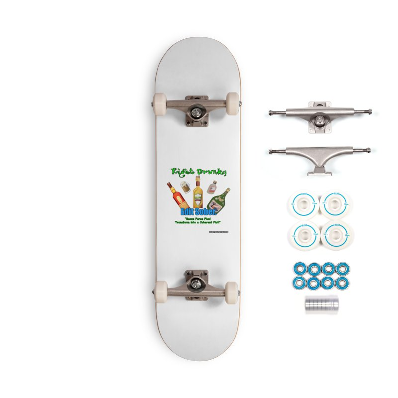 Write Drunk; Edit Sober Accessories Skateboard by Author Centric Designs By Longshot Productions