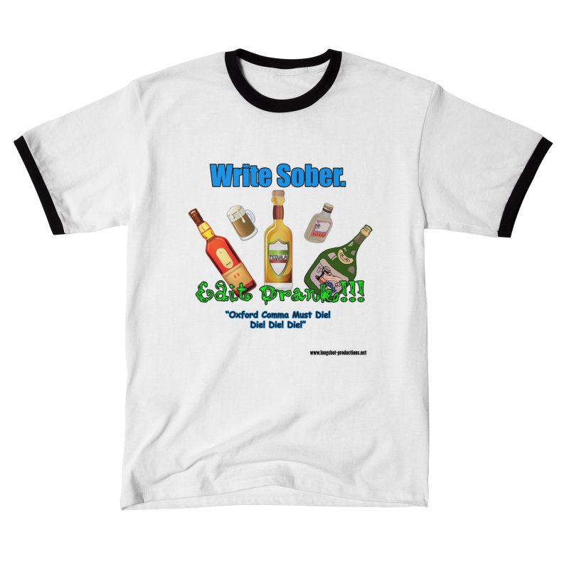 Write Sober. Edit Drunk. Men's T-Shirt by Author Centric Designs By Longshot Productions