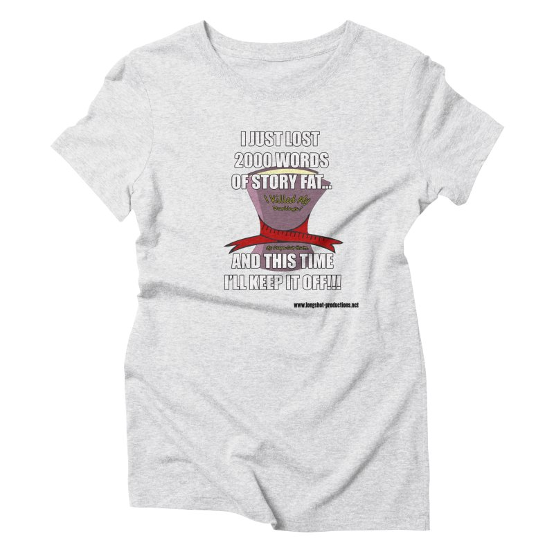 I Just Lost 2000 Words... Women's T-Shirt by Author Centric Designs By Longshot Productions
