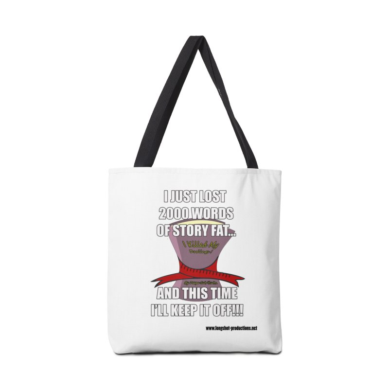 I Just Lost 2000 Words... Accessories Bag by Author Centric Designs By Longshot Productions