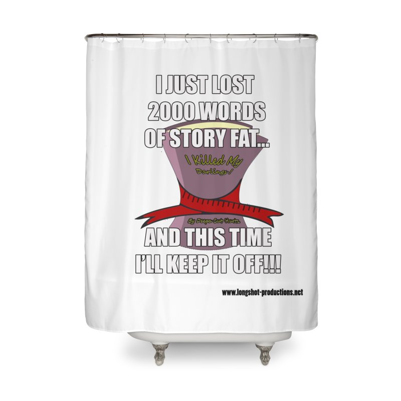 I Just Lost 2000 Words... Home Shower Curtain by Author Centric Designs By Longshot Productions