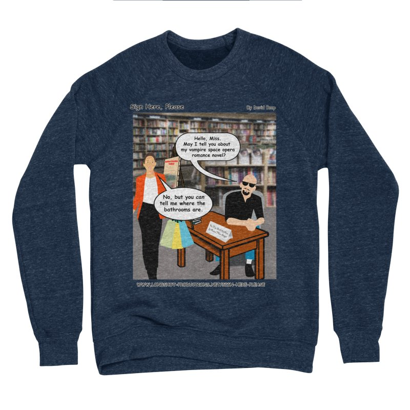 Sign Here, Please Season 1 Episode 1 - Bathroom Women's Sweatshirt by Author Centric Designs By Longshot Productions