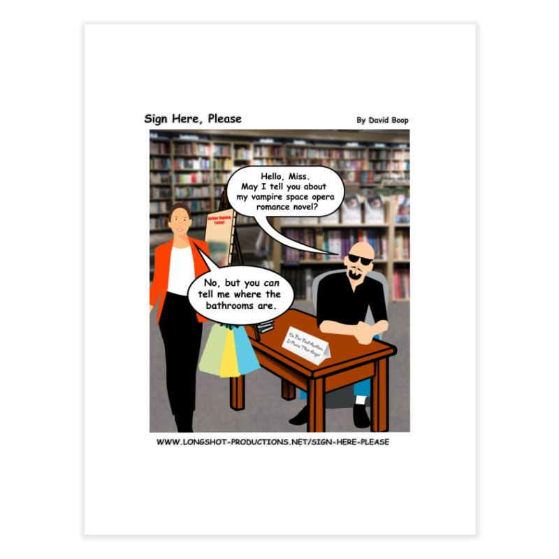 Sign Here, Please Season 1 Episode 1 - Bathroom Home Fine Art Print by Author Centric Designs By Longshot Productions