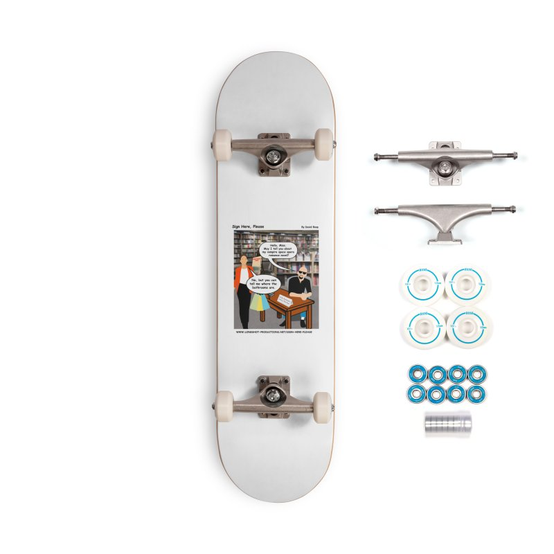Sign Here, Please Season 1 Episode 1 - Bathroom Accessories Skateboard by Author Centric Designs By Longshot Productions