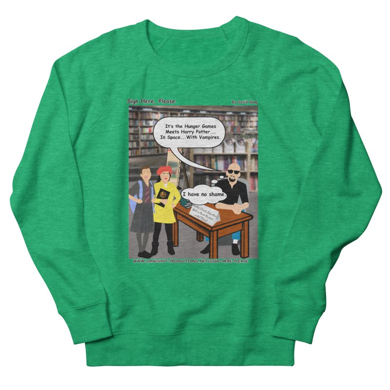 Sign Here, Please Season 1, Episode 2 - Potter Women's Sweatshirt by Author Centric Designs By Longshot Productions