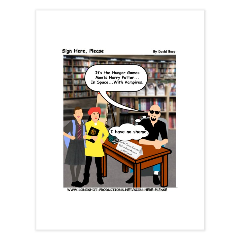 Sign Here, Please Season 1, Episode 2 - Potter Home Fine Art Print by Author Centric Designs By Longshot Productions