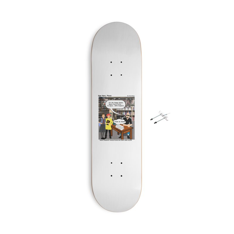 Sign Here, Please Season 1, Episode 2 - Potter Accessories Skateboard by Author Centric Designs By Longshot Productions