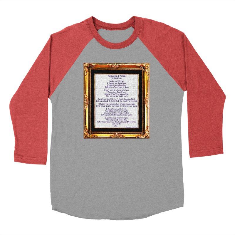 Pardon Me. I Arted. Men's Longsleeve T-Shirt by Author Centric Designs By Longshot Productions
