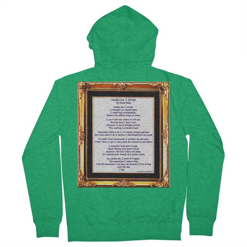 Pardon Me. I Arted. Women's Zip-Up Hoody by Author Centric Designs By Longshot Productions