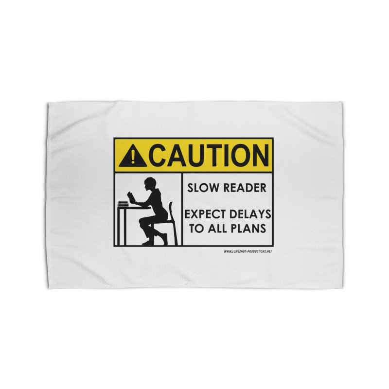 Slow Reader - Expect Delays (Female) Home Rug by Author Centric Designs By Longshot Productions