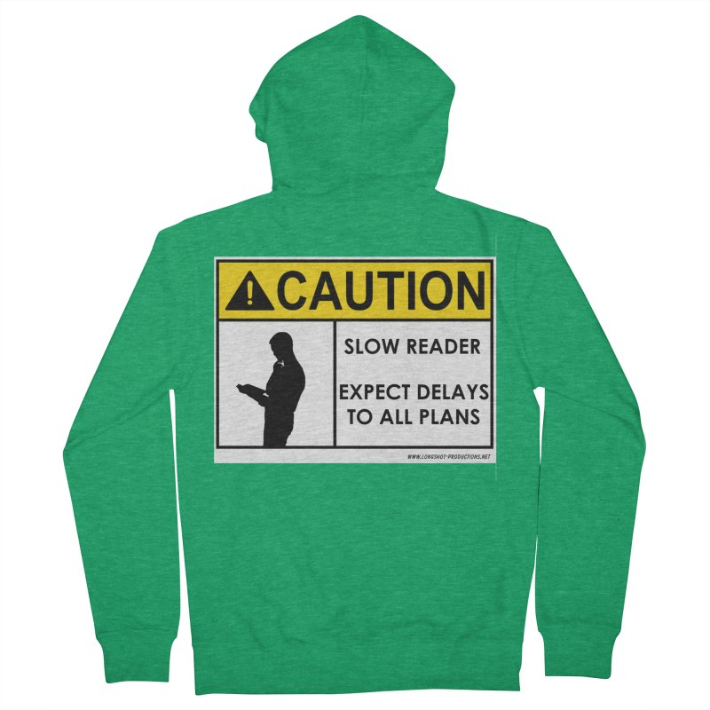 Slow Reader - Expect Delays (Male) Men's Zip-Up Hoody by Author Centric Designs By Longshot Productions