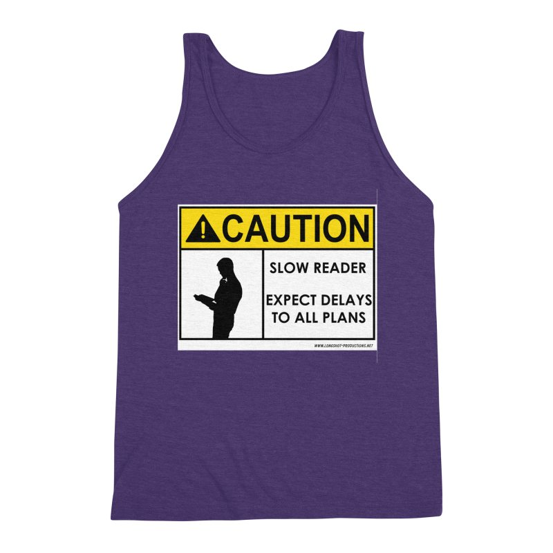 Slow Reader - Expect Delays (Male) Men's Tank by Author Centric Designs By Longshot Productions