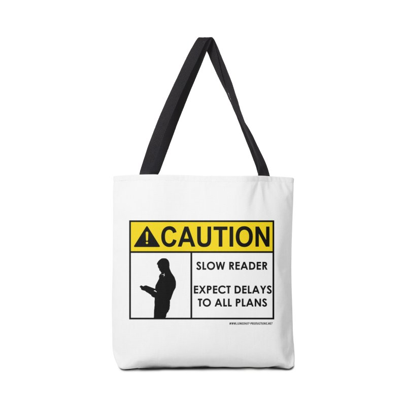 Slow Reader - Expect Delays (Male) Accessories Bag by Author Centric Designs By Longshot Productions