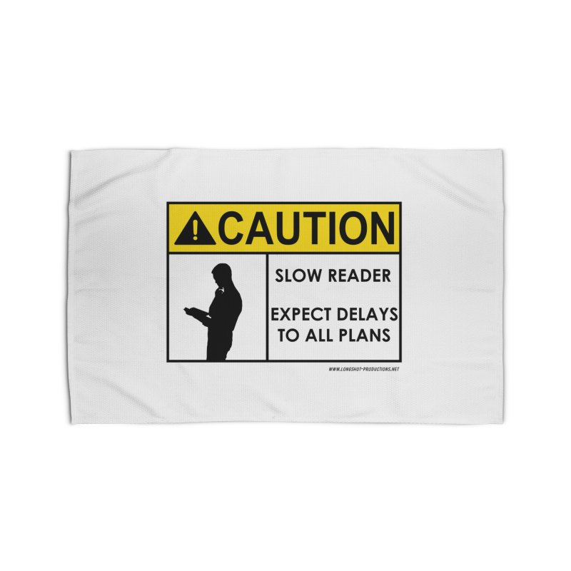 Slow Reader - Expect Delays (Male) Home Rug by Author Centric Designs By Longshot Productions