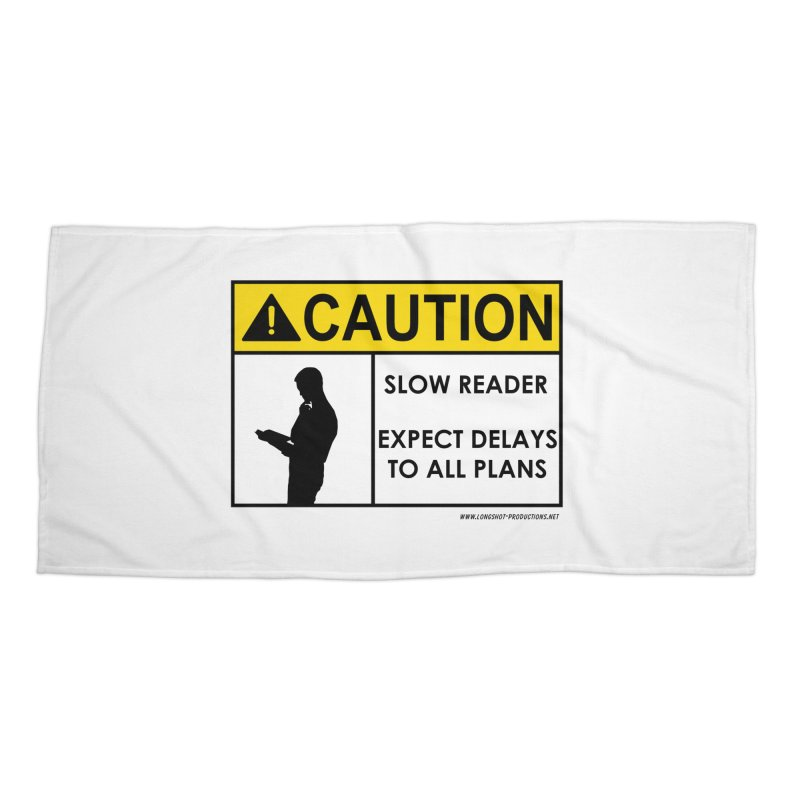 Slow Reader - Expect Delays (Male) Accessories Beach Towel by Author Centric Designs By Longshot Productions