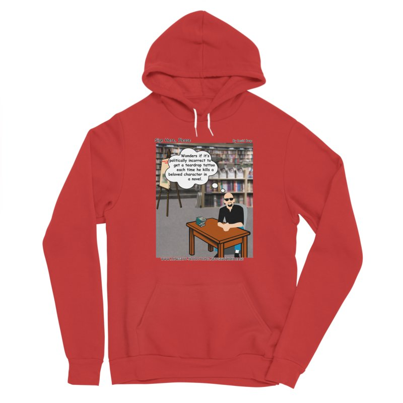Sign Here Please - Teardrop Men's Pullover Hoody by Author Centric Designs By Longshot Productions