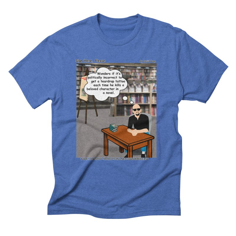 Sign Here Please - Teardrop Men's T-Shirt by Author Centric Designs By Longshot Productions