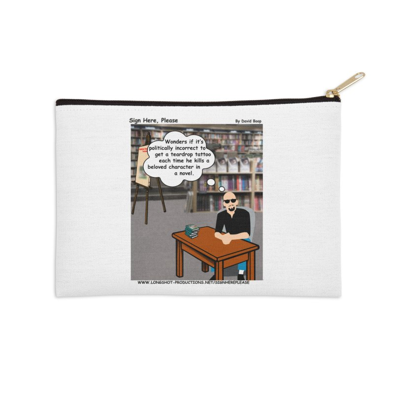 Sign Here Please - Teardrop Accessories Zip Pouch by Author Centric Designs By Longshot Productions