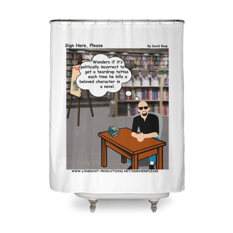 Sign Here Please - Teardrop Home Shower Curtain by Author Centric Designs By Longshot Productions