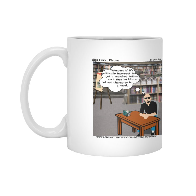 Sign Here Please - Teardrop Accessories Mug by Author Centric Designs By Longshot Productions