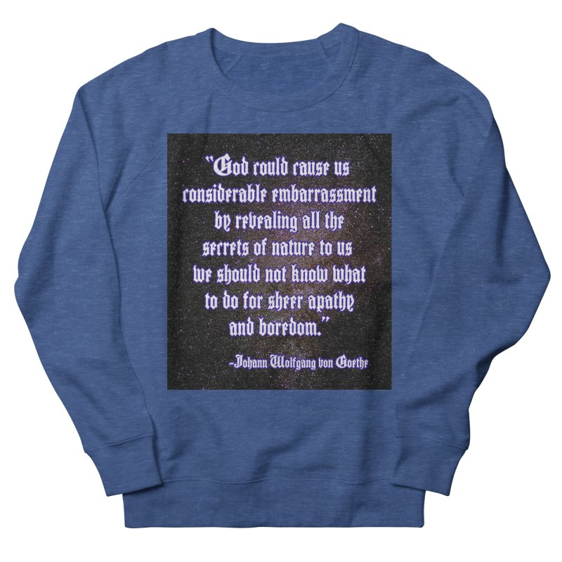 God and Science and Goethe Men's Sweatshirt by Author Centric Designs By Longshot Productions